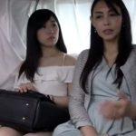 【母娘ナンパadaruto熟女動画】全てが最高の容姿を持った親子とエッチ!これが本当の両手に華!